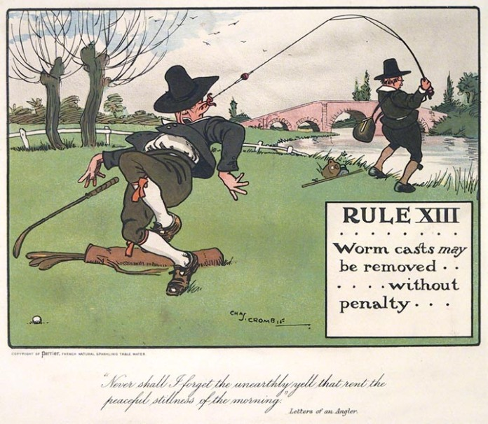 "Rule XIII........Worm casts may be removed......without penalty. By Charles Crombie. Published by Perrier, London. Chromolithograph, 1906. ""Never shall I forget the unearthly yell that rent the peaceful stillness of the morning.""  Letters of a Angler.  From Charles Crombie's ""Rules of Golf Illustrated.""  First edition, with a Perrier advertisement and copyright on the verso of each print. $275.00"
