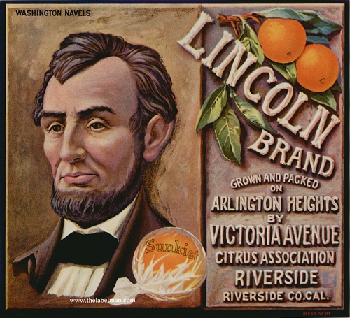 Lincoln Brand. Color lithograph, c. 1930's. Label for Washingotn Naval Oranges. Handsome image of President Lincoln, with a decorative orange cluster at top right and a wrapped Sunkist orange at bottom. Before the use of mass produced cardboard boxes, fruit growers, packers and shippers printed labels and attached them to the wooden fruit crates or boxes used in shipping. Distributors would use catchy titles, images, and slogans to set themselves apart from other fruit brands. $40.00