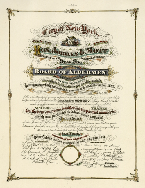 "City of New York... Hon. Jordan L. Mott... Board of Aldermen... Jan. 5th, 1880... Engraving,1880. Image size 11 1/8 x 9"" oval (284 x 227 mm). From a book of lettering and penmanship.  A certificate of thanks for service as an alderman in 1879. LINK."
