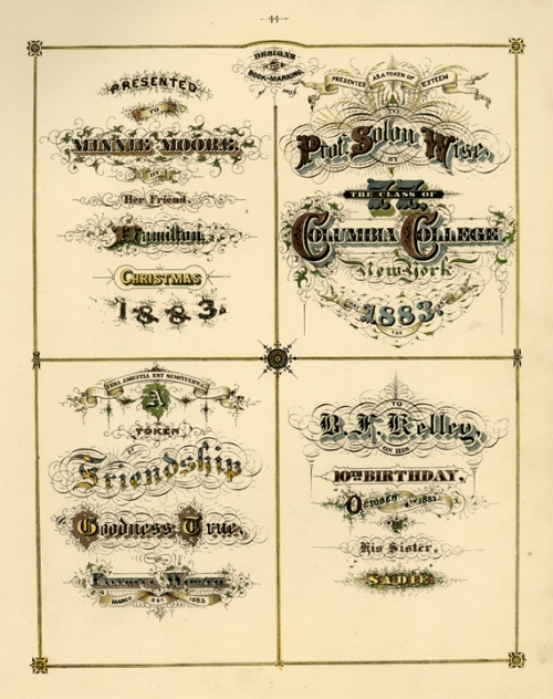 "Designs for Book Marking.  Page 44. Engraving, 1880.Image size 11 1/2 x 9"" (295 x 230 mm). From a book of lettering and penmanship.  Four examples of ornately lettered book markers. LINK."
