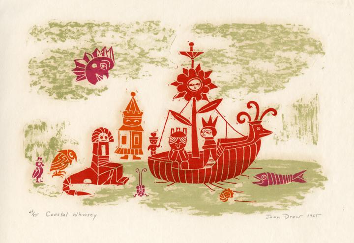 Coastal Whimsey. By Joan Drew.  Serigraph, 1965. Image size 8 1/8 x 12 1/2 inches. LINK.  Edition of 55. Signed, titled, and dated in pencil. A fanciful image of a boat, castle, and friendly creatures. printed in beautiful colors.