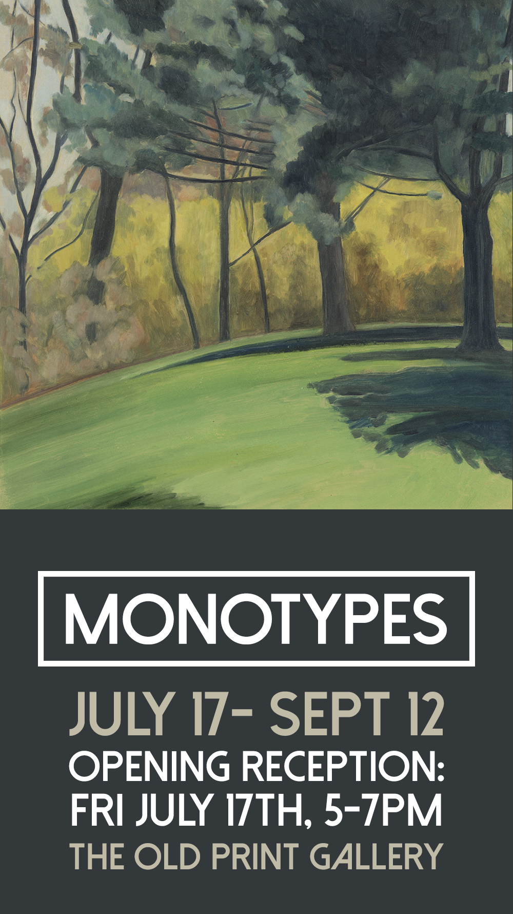 Monotypes Old Print Gallery Invite