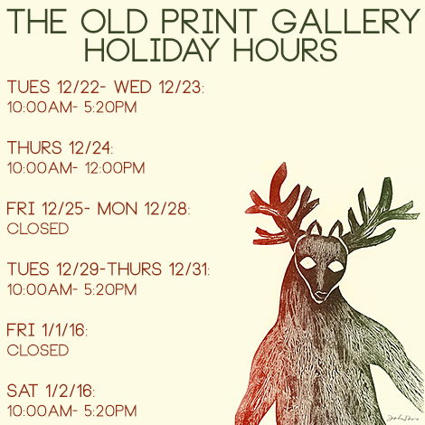 Old Print Gallery Holiday Hours